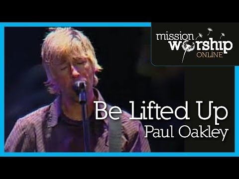 Be Lifted Up - Youtube Live Worship