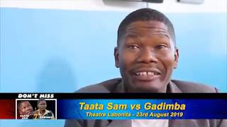 Taata Sam Vs Gadimba Comedy Skits.