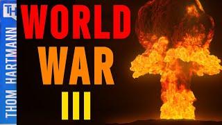 Is World War III Coming?