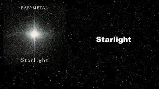 BABYMETAL   Starlight [日本語歌詞 Lyrics Captions Subtitles Romaji English]