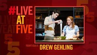 Broadway.com #LiveatFive with WAITRESS' Drew Gehling