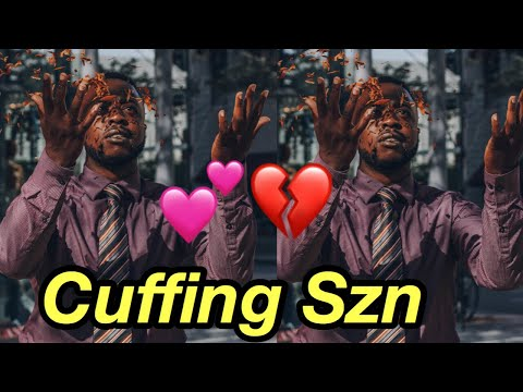 Cuffing Season (You NEED TO KNOW This)