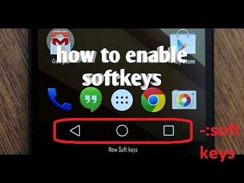 How to enable soft keys / Navigation bar in any Andriod