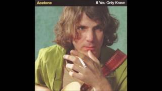 Acetone - Nothing At All