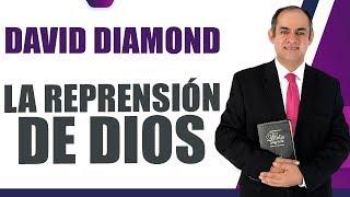 DAVID DIAMOND - LA REPRENSIÓN DE DIOS