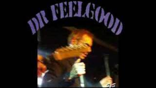 Dr Feelgood - Milk and alcohol 2007