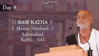 MORARI BAPU I 627 DAY 8 MANAS NIMBARK RAM KATHA I SALEMABAD 2005