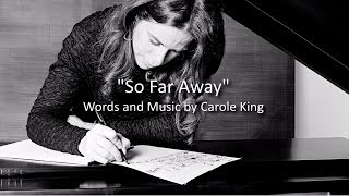 So Far Away (Letra) - Carole King  (Video)