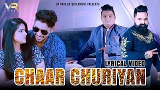 Raju-Punjabi-Chaar-ChuriyanLyrical-Video-Ft-Vicky--Sachin-Latest-Haryanvi-Songs-2019-VR-BROS-ENT Video,Mp3 Free Download