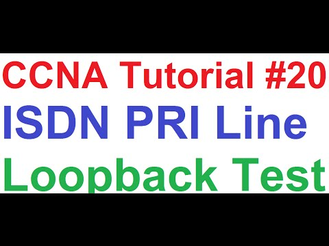 CCNA 20_ISDN PRI Troubleshooting and Ethernet Loopback Test on Cisco Router