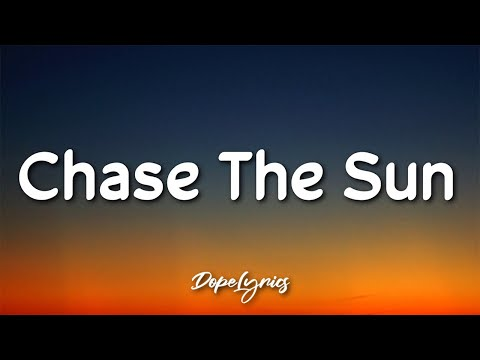 Nate Kest - Chase The Sun (Lyrics) 🎵