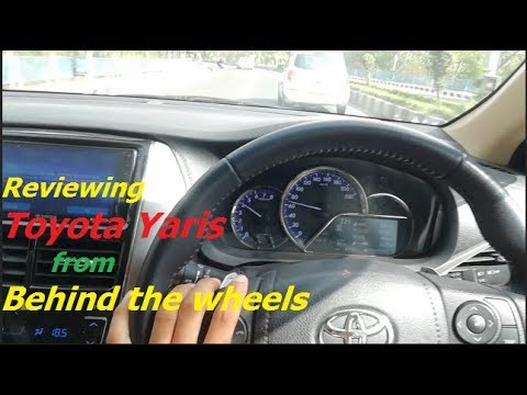 Toyota Yaris 2018 Review - Behind the wheels