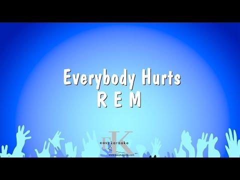 Everybody Hurts - R E M (Karaoke Version)