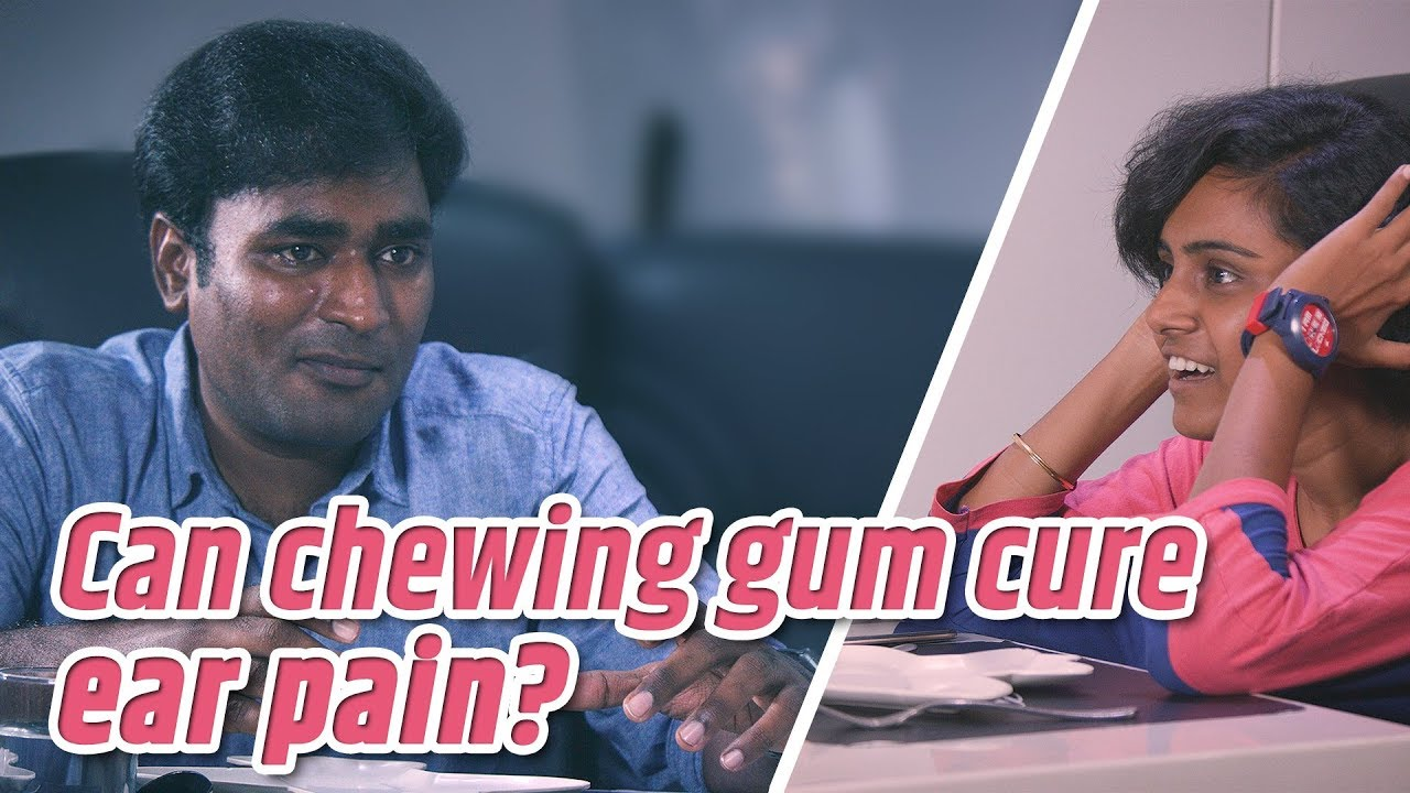 Can chewing gum cure ear pain while flying on an airplane? | Tamil | LMES #87