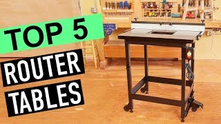 BEST 5: Router Tables 2019