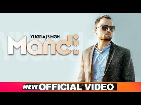 Mandi Aa (Official Video)   Yugraj Singh   Vinder Nathumajra   Latest Punjabi Songs 2019