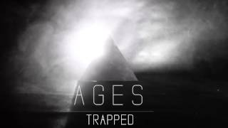 AGES - Trapped