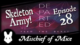Minecraft FTB Departed 28 - Skeleton Army!