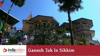 Ganesh Tok in Sikkim