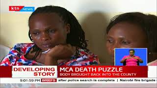 Family to The late MCA Cyrus Omondi who died last week in India are still searching for answers
