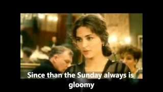 The Gloomy Sunday as The Hungarian Suicide Song