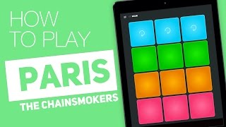 How to Play: PARIS (The Chainsmokers) - SUPER PADS - Up City Kit