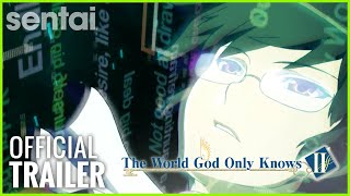 The World God Only Knows II | Sentai Filmworks Official Trailer