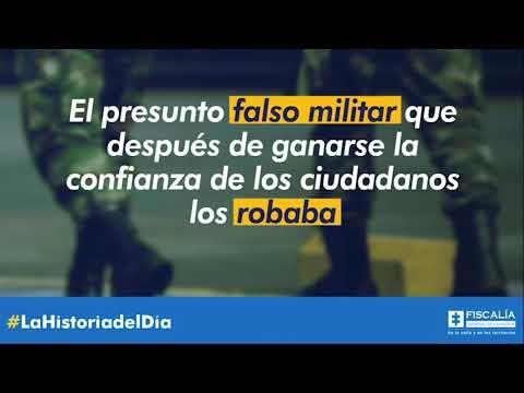 El presunto falso militar que después de ganarse la confianza de los ciudadanos los robaba