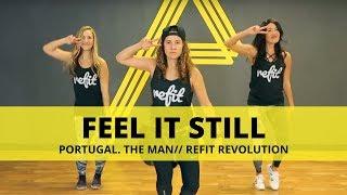 """""""Feel It Still""""    Portugal. The Man.    Fitness Choreography    REFIT® Revolution"""