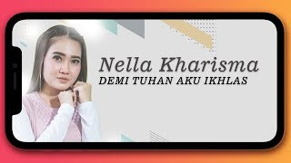 Nella Kharisma - Demi Tuhan Aku Ikhlas (Official Music Video)