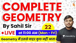 11:00 AM - Geometry by Sahil Sir | Complete Geometry Concepts with Tricks (Part-22)