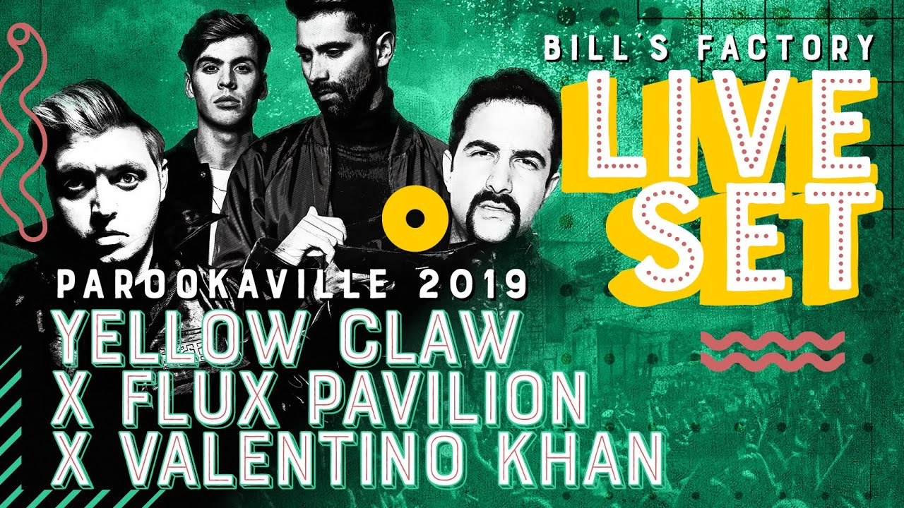 Yellow Claw b2b Flux Pavilion b2b Valentino Khan - Live @ Parookaville 2019 Mainstage