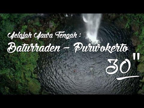 """TVC Jelajah Jawa Tengah : Baturraden - Purwokerto 30"""""""
