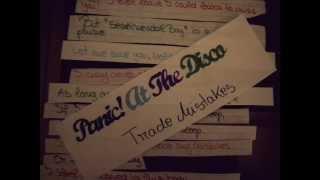Panic! At The Disco - Trade Mistakes [lyrics]