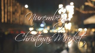 preview picture of video 'Nuremberg Christmas Market'
