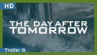 Trailer of The Day After Tomorrow (2004)