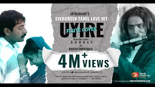 Uyire Uyire (Tu Hi Re)   Tamil Flute Cover Of Movie Bombay By AR Rahman