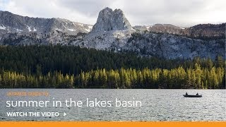 Explore the Mammoth Lakes Basin in the Summer