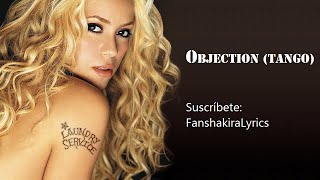 01 Shakira   Objection (Tango) [Lyrics]