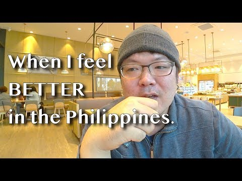 When I feel BETTER in the Philippines (than in Korea)