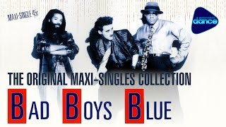 Bad Boys Blue - The Original Maxi-Singles Collection (2016) [Compilation]
