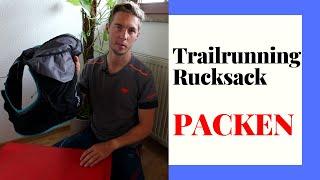 Trailrunning Rucksack richtig packen - So geht`s !