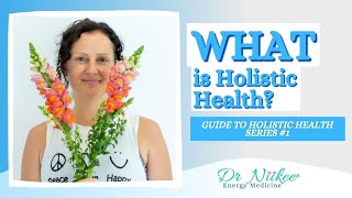 True Wellness and Holism