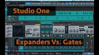 Studio One - Expanders Vs Gates