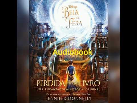 Audiobook - A Bela e A Fera - Perdida em um livro - Prólogo