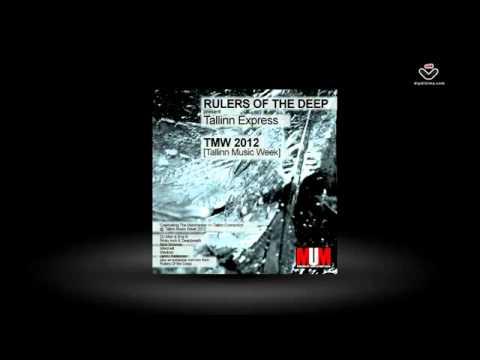 Rulers Of The Deep present Tallinn Express (TMW 2012) - MUM Manchester Underground Music
