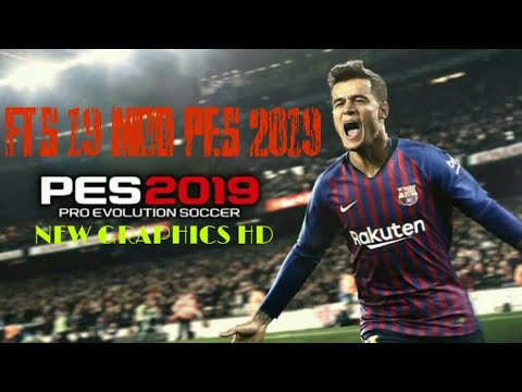 Fts 19 Mod PES 2019 Versi 16 0 | Download Apk+Data+Obb