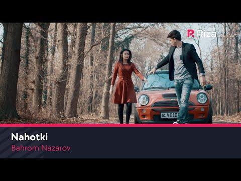 Bahrom Nazarov - Nahotki (Official Music Video)