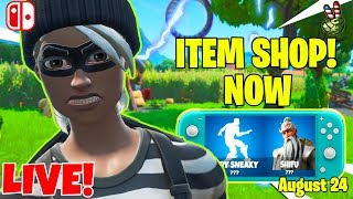 Fortnite Switch Player!  ITEM SHOP August 24, 2019  (Fortnite Battle Royale LIVE)