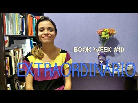 BOOK WEEK 10: Extraordinário - R. J. Palacio